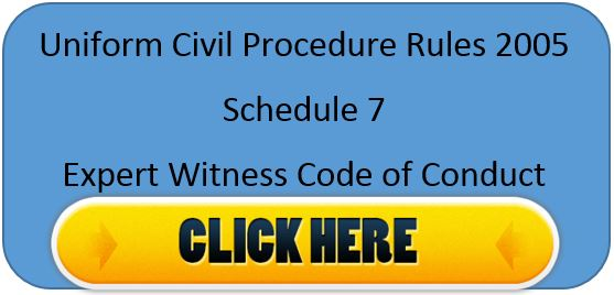 Uniform Civil Procedure Rules 2005 Scheule 7 Expert Witness Code of Conduct